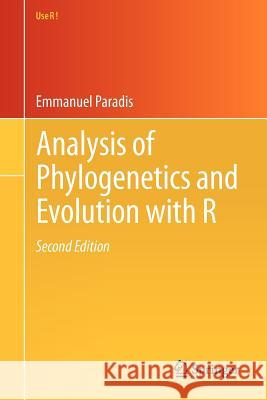 Analysis of Phylogenetics and Evolution with R Paradis, Emmanuel 9781461417422 Springer, Berlin - książka