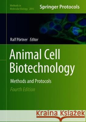 Animal Cell Biotechnology : Methods and Protocols Ralf Portner 9781071601907 Humana - książka