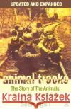 Animal Tracks - Updated and Expanded: The Story of the Animals, Newcastles Rising Sons