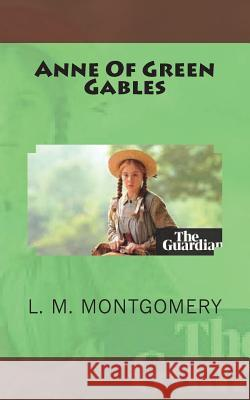 Anne of Green Gables L. M. Montgomery 9781721538348 Createspace Independent Publishing Platform - książka