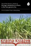 Annual Plant Reviews, Nitrogen Metabolism in Plants in the Post-Genomic Era Christine Foyer Hanma Zhang  9781405162647