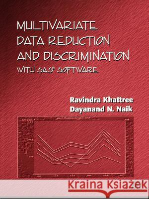 Applied Multivariate Statistics with SAS Software R. Khattree Ravindra Khattree Dayanand N. Naik 9780471323006 John Wiley & Sons - książka