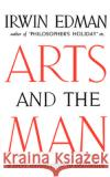 Arts and the Man: A Short Introduction to Aesthetics