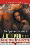 Auctioned to the Protective Dom [The Spectrum Auctions 4] (Siren Publishing Classic) Doris O'Connor 9781640100237 Siren Publishing