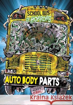 Auto Body Parts: A 4D Book Michael Dahl Euan Cook 9781496580160 Stone Arch Books - książka