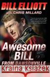 Awesome Bill from Dawsonville: My Life in NASCAR