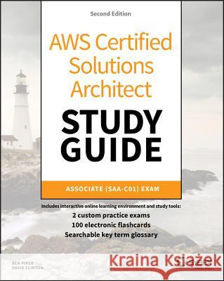 Aws Certified Solutions Architect Study Guide: Associate Saa-C01 Exam Ben Piper David Clinton 9781119504214 Sybex - książka