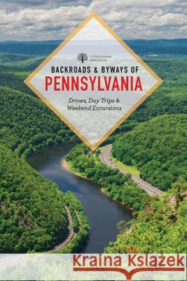 Backroads & Byways of Pennsylvania: Drives, Day Trips & Weekend Excursions David Langlieb 9781682685884 Countryman Press - książka