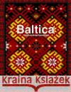 Baltica: Pattern and Design Coloring Book Alice Koko 9781542394253 Createspace Independent Publishing Platform