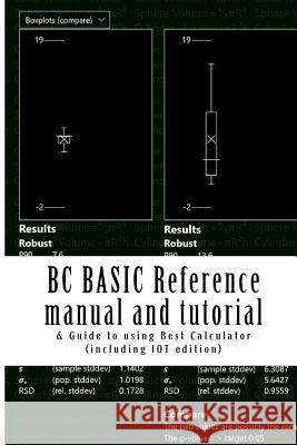 BC Basic Reference Manual and Tutorial Peter D. Smith 9781517450670 Createspace - książka