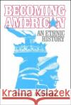 Becoming American Thomas J. Archdeacon 9780029009802 Free Press