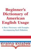 Beginners Dictionary of American English Usage, Second Edition
