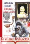 Behind the Lines: Bugulma and Other Stories Jaroslav Hasek Mark Corner 9788024632872 Karolinum Press, Charles University
