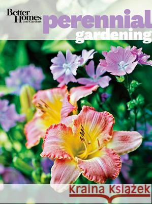 Better Homes and Gardens Perennial Gardening  Better Homes & Gardens   9780470878446  - książka