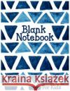 Blank Notebook for Kids: 8.5 X 11, 120 Unlined Blank Pages for Unguided Doodling, Drawing, Sketching & Writing Dartan Creations 9781546385813 Createspace Independent Publishing Platform
