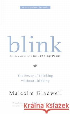 Blink, International Edition Gladwell, Malcolm 9780316057905 Little, Brown Book Group - książka