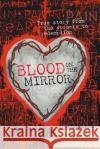 Blood on the Mirror: True Story from the Streets to Redemption Anita Mary 9780473353650 Anita Mary