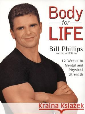 Body for Life Bill Phillips Michael D'Orso 9780060193393 HarperCollins Publishers - książka