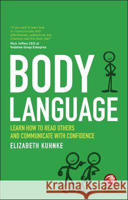 Body Language: Learn How to Read Others and Communicate with Confidence Wiley,  9780857087041 John Wiley & Sons - książka