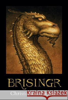 Brisingr: Or, the Seven Promises of Eragon Shadeslayer and Saphira Bjartskular Paolini, Christopher 9780375826726 ALFRED A KNOPF - książka
