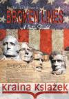 Broken Lines: A Nation Divided Ra-Shon Eric Robinson Sr. 9781524642211 Authorhouse