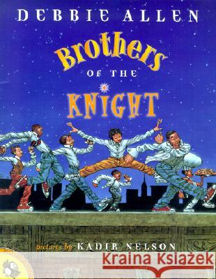Brothers of the Knight Debbie Allen Kadir Nelson 9780142300169 Puffin Books - książka