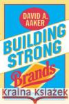 Building Strong Brands David A. Aaker 9780029001516 Free Press