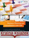 Business Planning and Consolidation with SAP: Business User Guide Onur Bekmezci 9781493213733 SAP Press