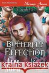 Butterfly Effection [Capulet 5] (Siren Publishing Menage Amour Manlove) Cree Storm 9781640100688 Siren Publishing
