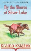 By the Shores of Silver Lake - audiobook
