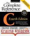 C: The Complete Reference Herbert Schildt 9780072121247 McGraw-Hill/Osborne Media