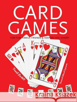 Card Games: Fun, Family, Friends & Keeping You Sharp Flame Tree Studio                        Paul Chaser 9781786647948 Browntrout Publishers - książka
