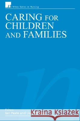 Caring for Children and Families Ian Peate Lisa Whiting 9780470019702 John Wiley & Sons - książka