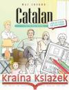 Catalan Picture Book: Catalan Pictorial Dictionary (Color and Learn) Wai Cheung 9781544909745 Createspace Independent Publishing Platform