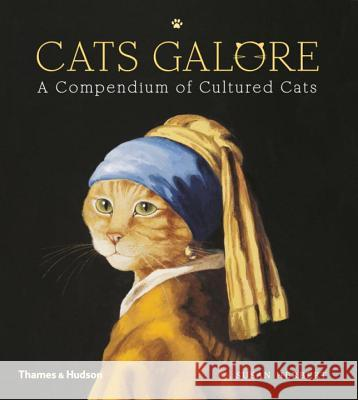 Cats Galore: A Compendium of Cultured Cats Susan Herbert 9780500239360 Thames & Hudson - książka