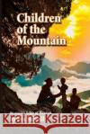 Children of the Mountain Eva McCall 9780988943148 Eva McCall