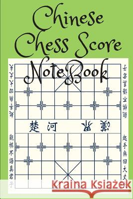 Chinese Chess Score Notebook Mike Murphy 9781717115188 Createspace Independent Publishing Platform - książka