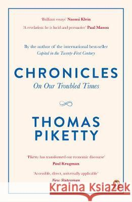 Chronicles On Our Troubled Times Piketty, Thomas 9780241307205  - książka