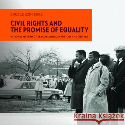 Civil Rights and the Promise of Equality Lonnie Bunch John Lewis Bryan Stevenson 9781907804472 Giles - książka