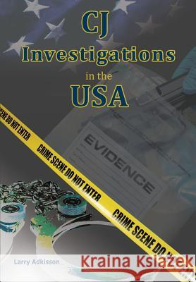 Cj Investigations in the USA Larry Adkisson Jennifer-Lynn Jennings 9780983757016 Curriculum Technology - książka