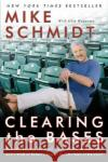 Clearing the Bases: Juiced Players, Monster Salaries, Sham Records, and a Hall of Famer's Search for the Soul of Baseball Mike Schmidt Glen Waggoner 9780060855000 HarperCollins Publishers