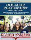 College Placement Test Study Guide: Review Book and Test Prep Practice Questions for the College Placement Exam College Placement Exam Prep Team         Trivium Test Prep 9781635300482 Trivium Test Prep