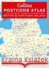 Collins Postcode Atlas: Britain & Northern Ireland: The Essential Business Publication