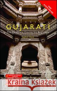 Colloquial Gujarati: The Complete Course for Beginners Jagdish Dave 9781138958401 Routledge - książka