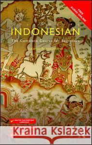 Colloquial Indonesian: The Complete Course for Beginners Sutanto Atmosumarto 9781138958418 Taylor & Francis - książka