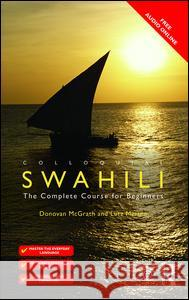 Colloquial Swahili: The Complete Course for Beginners McGrath Donovan Marten Lutz 9781138950177 Routledge - książka