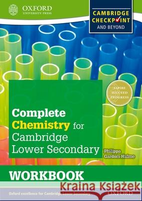 Complete Chemistry for Cambridge Lower Secondary Workbook : For Cambridge Checkpoint and beyond   9780198390190  - książka