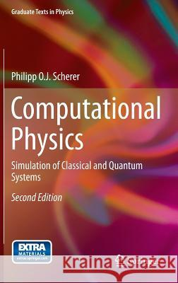 Computational Physics : Simulation of Classical and Quantum Systems  9783319004006 Springer, Berlin - książka