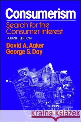 Consumerism: Search for the Consumer Interest David A. Aaker George S. Day George S. Day 9780029001509 Free Press - książka
