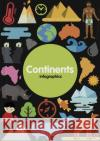 Continents  Brundle, Harriet 9781786372048 Infographics